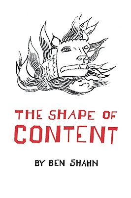 The Shape of Content By Shahn, Ben